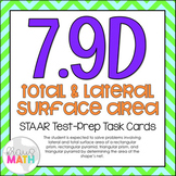 7.9D: Total & Lateral Surface Area STAAR Test-Prep Task Cards (GRADE 7)