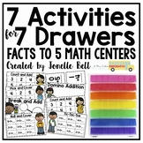 7 Activities For 7 Drawers Facts to 5 Centers