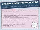 7 Ancient World Wonders - Complete Unit: Travel Guides & Activities