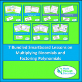 7 Bundled Smartboard Lessons on Multiplying Binomials and