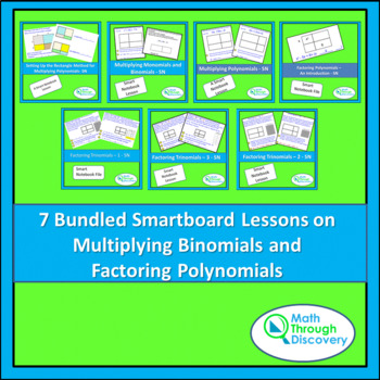 7 Bundled Lessons on Multiplying Binomials and Factoring P