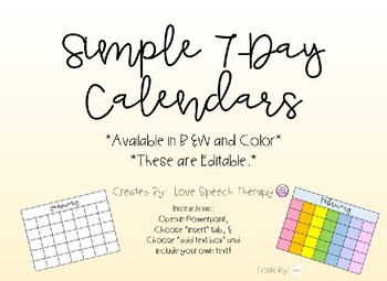 7-Day Calendars - Editable Color and B&W