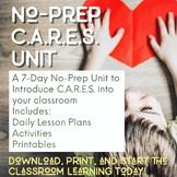 7-Day No-Prep C.A.R.E.S. Unit Perfect for Back to School &
