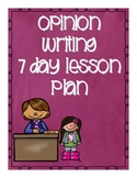 7 Day Opinion Writing 2-5 Grade