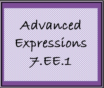 7.EE.1 Advanced Expressions Worksheet