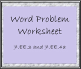 7.EE.3 and 04a Word Problem Worksheet