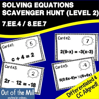Solving Equations Scavenger Hunt Level 2 (7.EE.4 / 8.EE.7)