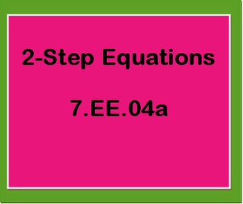 7.EE.4a Solve 2-Step Equations Worksheet