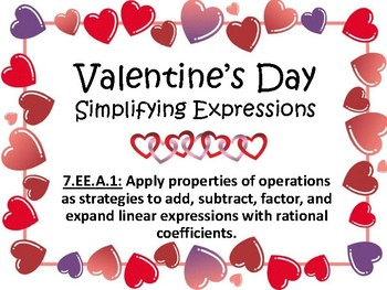 7.EE.A.1 Valentine's Day Simplifying Expressions