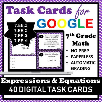7 EE Google Task Cards, 7th Grade Expressions & Equations Digital Task Cards