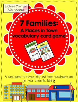 7 Families: Places in Town / Go Fish: Community Buildings Card Game