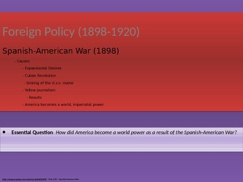7. Foreign Policy (1898-1920) - Lesson 1 of 5 - Spanish American War