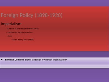 7. Foreign Policy (1898-1920) - Lesson 2 of 5 - Imperialism