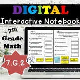 7.G.2 Interactive Notebook, Geometric Shapes with Given Conditions Digital