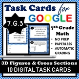 7.G.3 Digital Task Cards, 3D Figures and their Cross-Sections