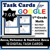 7.G.6 Digital Task Cards, Finding Area, Volume & Surface Area of 2D&3D Shapes