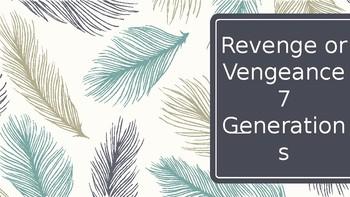 7 Generations and Revenge