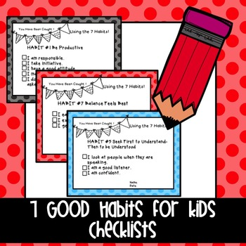 Good Habits Checklists for the Classroom
