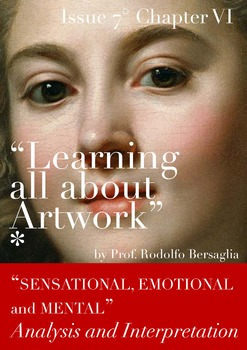"7 ""Learning all about Artworks"" - Ch VI - Sensational Emot"