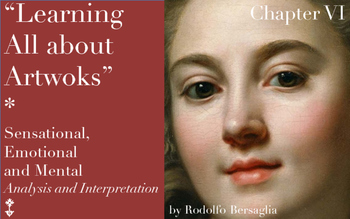 "7 ""Learning all about Artworks"" - Ch VI - Sensational Emotional  Mental analysis"