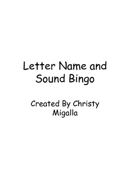 7 Letter Name and Sound Games (6 Bingo, 1 Match Up)