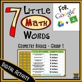 7 Little MATH Words - Geometry Basics - Group 1 Terms - Digital Activity