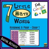 7 Little MATH Words - Reasoning & Proof - Group 1 Terms - Digital Activity