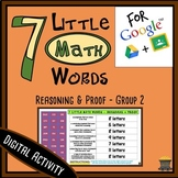 7 Little MATH Words - Reasoning & Proof - Group 2 Terms - Digital Activity