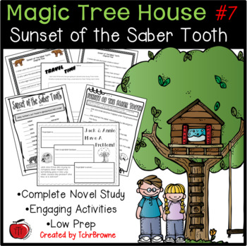 #7 Magic Tree House- Sunset of the Saber Tooth Novel Study