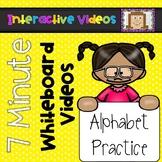 7 Minute Whiteboard Videos - Alphabet Practice