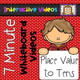 7 Minute Whiteboard Videos - Place Value to Tens