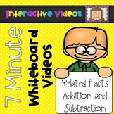 7 Minute Whiteboard Videos - Related Facts Addition and Subtraction