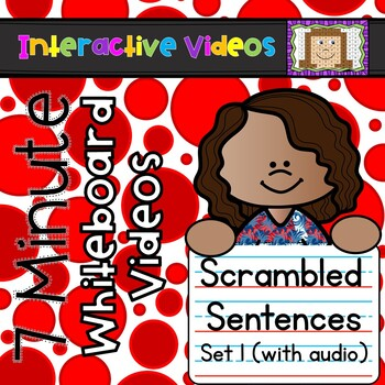 7 Minute Whiteboard Videos - Scrambled Sentences Set 1 (with audio)