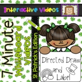 7 Minute Whiteboard Videos - St. Patrick's Day Directed Dr