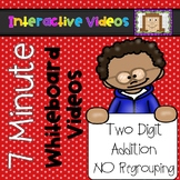 7 Minute Whiteboard Videos - Two Digit Addition NO Regrouping