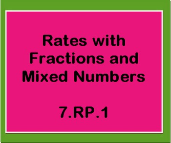7.NS.1 Rates with Fractions and Mixed Numbers Worksheet