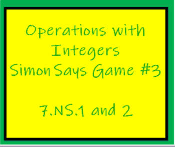 7.NS Simon Says Game- Operations with Integers