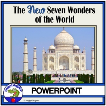 7 New Wonders Of The World PowerPoint