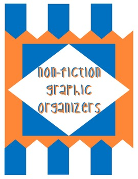 7 Non-Fiction Graphic Organizers