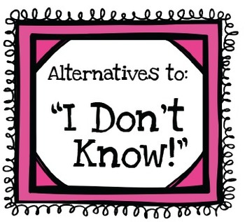 """7 Poster Set for Alternates to Saying """"I Don't Know!"""" Perfect Bulletin Board!"""