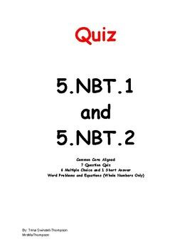 7 Question Quiz for 5.NBT.1 and 5.NBT.2