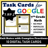 7.RP.1 Digital Task Cards, Unit Rates with Complex Fractions Google Task Cards