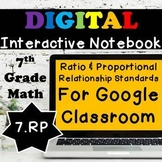 7.RP Interactive Notebook, Ratios & Proportional Relationships Digital Notebook