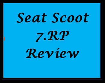 7.RP Review Seat Scoot (32 questions)