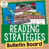 Reading Strategies: Bulletin Board Set