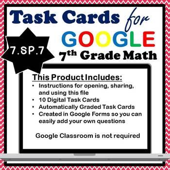7.SP.7 Digital Task Cards, Developing a Probability Model Google Task Cards