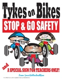Traffic Signs for Tykes on Bikes and a Hug Sign for the Teacher