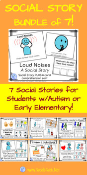 7 Social Stories! A Bundle of Social Stories for Autism Units or Early Elem