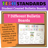 7 Technology Standards Student Created Bulletin Boards