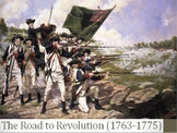 7. The Road to Revolution, 1763-1775